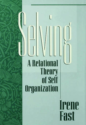 Selving A Relational Theory of Self Organization book cover