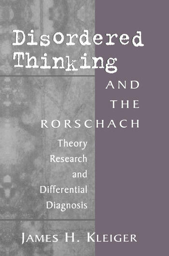 Disordered Thinking and the Rorschach Theory, Research, and Differential Diagnosis book cover