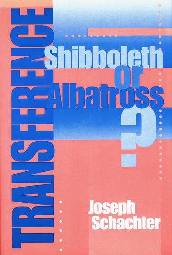 Transference Shibboleth or Albatross? book cover