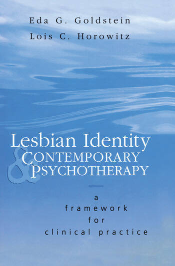 Lesbian Identity and Contemporary Psychotherapy A Framework for Clinical Practice book cover