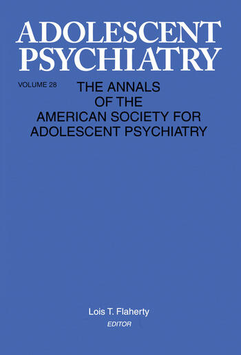 Adolescent Psychiatry, V. 28 Annals of the American Society for Adolescent Psychiatry book cover