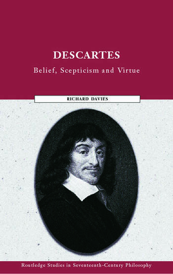 Descartes Belief, Scepticism and Virtue book cover