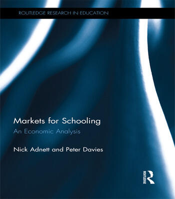 Markets for Schooling An Economic Analysis book cover