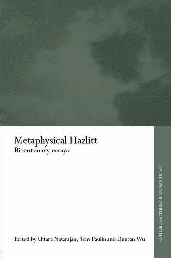Metaphysical Hazlitt Bicentenary Essays book cover