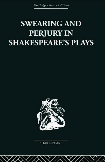 Swearing and Perjury in Shakespeare's Plays book cover