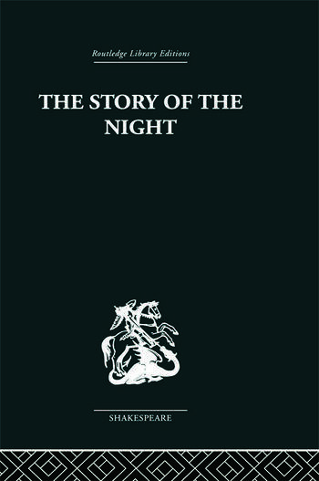 The Story of the Night Studies in Shakespeare's Major Tragedies book cover