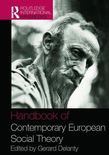 Handbook of Contemporary European Social Theory book cover