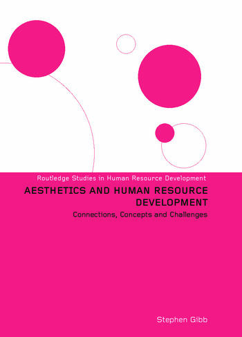 Aesthetics and Human Resource Development Connections, Concepts and Opportunities book cover