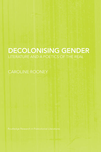 Decolonising Gender Literature and a Poetics of the Real book cover