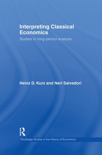 Interpreting Classical Economics Studies in Long-Period Analysis book cover