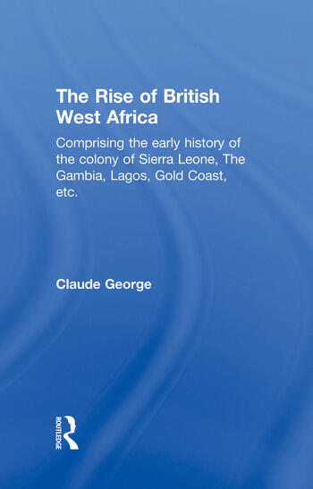 The Rise of British West Africa book cover