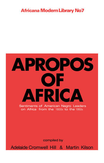 Apropos of Africa Sentiments of Negro American Leaders on Africa from the 1800s to the 1950s book cover