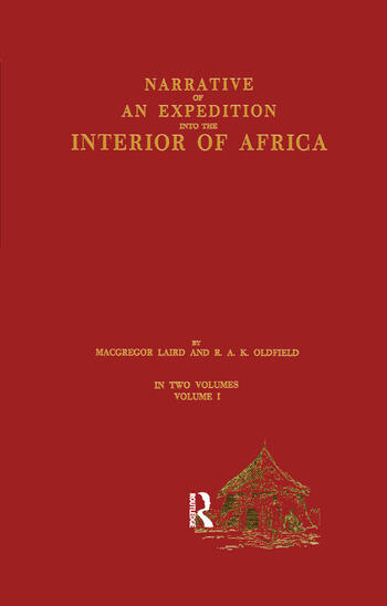 Narrative of an Expedition into the Interior of Africa By the River Niger in the Steam Vessels Quorra and Alburkah in 1832/33/34 book cover