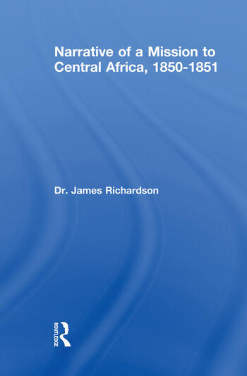 Narrative of a Mission to Central Africa, 1850-1851 book cover