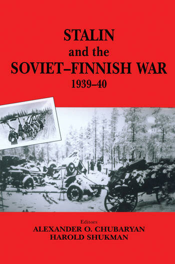 Stalin and the Soviet-Finnish War, 1939-1940 book cover