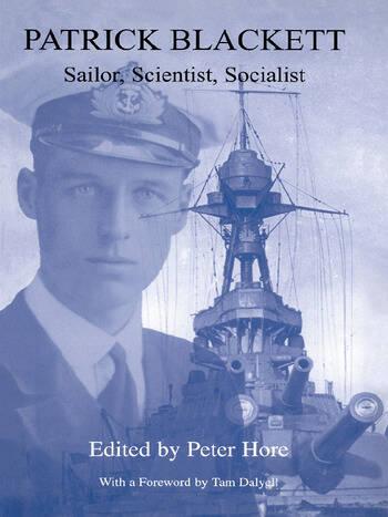 Patrick Blackett Sailor, Scientist, Socialist book cover