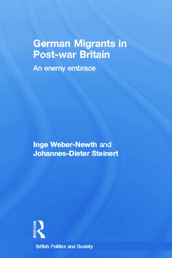 German Migrants in Post-War Britain An Enemy Embrace book cover