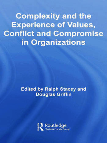 Complexity and the Experience of Values, Conflict and Compromise in Organizations book cover