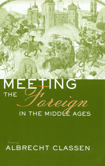 Meeting the Foreign in the Middle Ages book cover