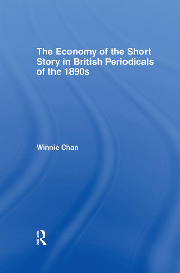 The Economy of the Short Story in British Periodicals of the 1890s book cover