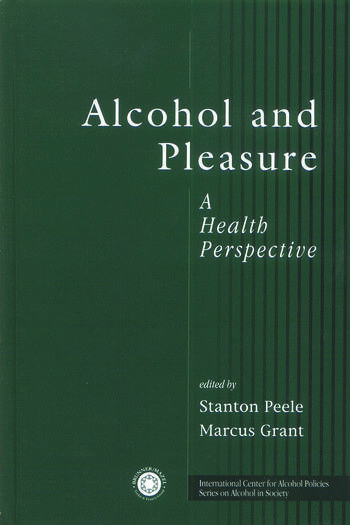 Alcohol and Pleasure A Health Perspective book cover