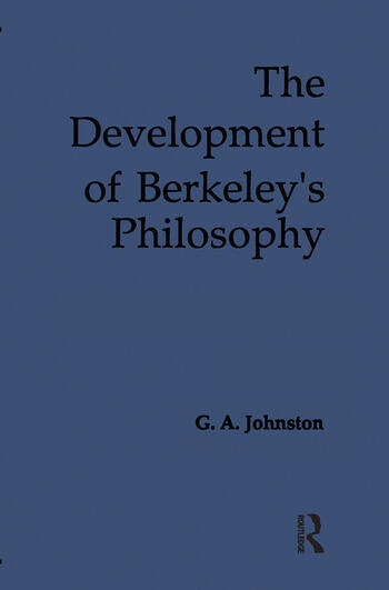The Development of Berkeley's Philosophy book cover