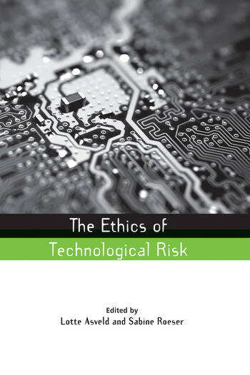The Ethics of Technological Risk book cover