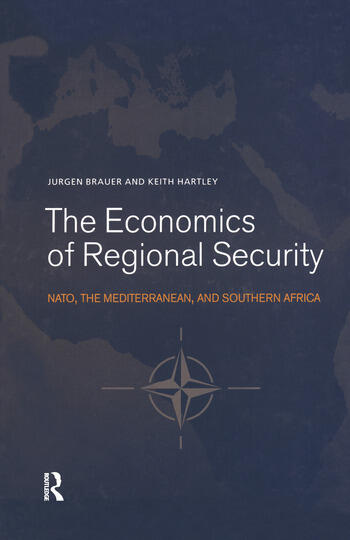 The Economics of Regional Security NATO, the Mediterranean and Southern Africa book cover