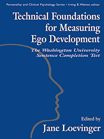 Technical Foundations for Measuring Ego Development The Washington University Sentence Completion Test book cover