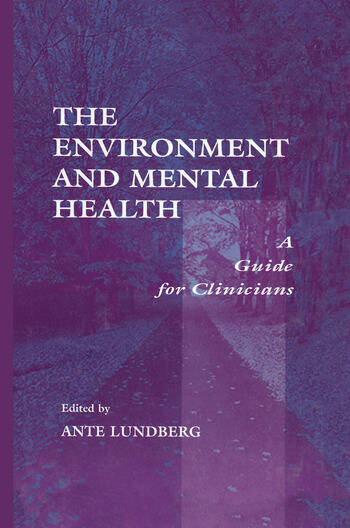 The Environment and Mental Health A Guide for Clinicians book cover