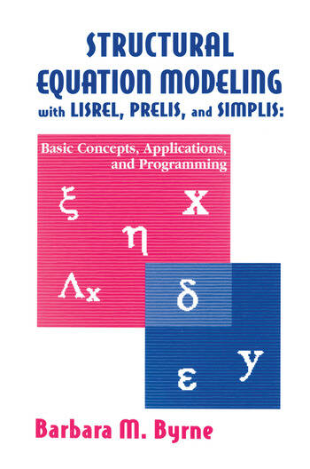 Structural Equation Modeling With Lisrel, Prelis, and Simplis Basic Concepts, Applications, and Programming book cover
