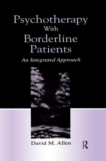 Psychotherapy With Borderline Patients An Integrated Approach book cover