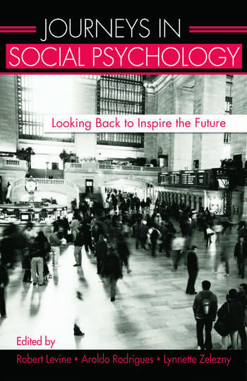 Journeys in Social Psychology Looking Back to Inspire the Future book cover