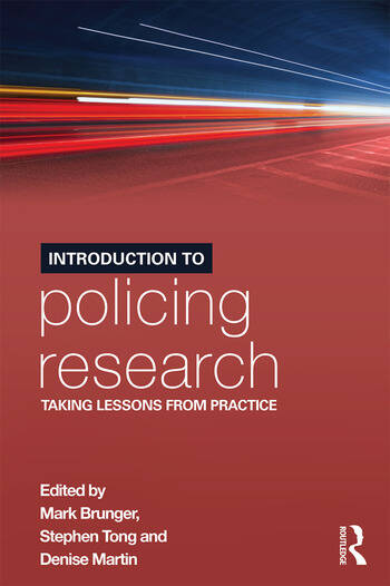 Introduction to Policing Research Taking Lessons from Practice book cover