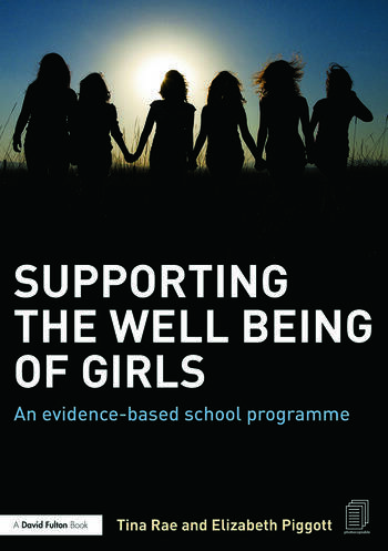Supporting the Well Being of Girls An evidence-based school programme book cover