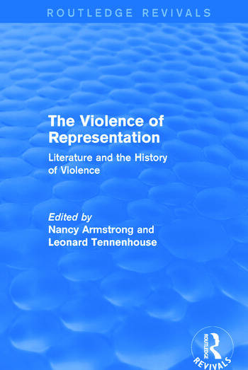The Violence of Representation (Routledge Revivals) Literature and the History of Violence book cover
