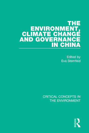 The Environment, Climate Change, and Governance in China book cover