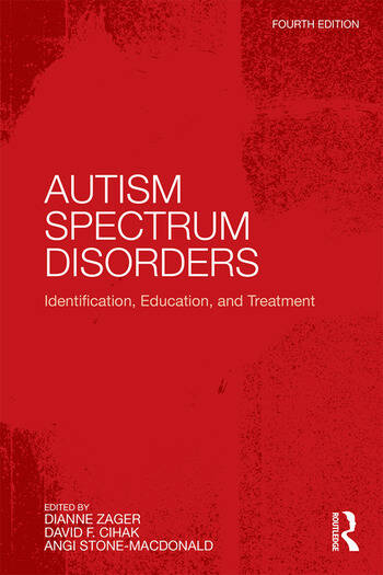 Autism Spectrum Disorders Identification, Education, and Treatment book cover