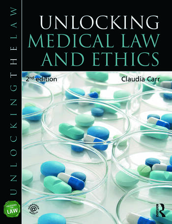 Unlocking Medical Law and Ethics 2e book cover
