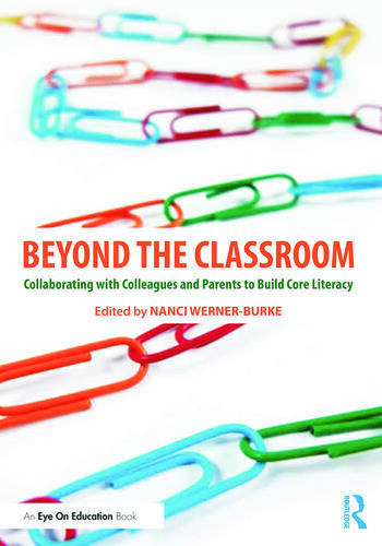 Beyond the Classroom Collaborating with Colleagues and Parents to Build Core Literacy book cover