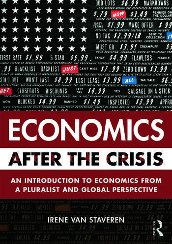 Economics After the Crisis An Introduction to Economics from a Pluralist and Global Perspective book cover