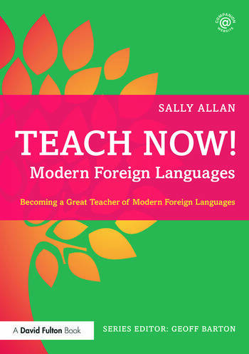Teach Now! Modern Foreign Languages Becoming a Great Teacher of Modern Foreign Languages book cover