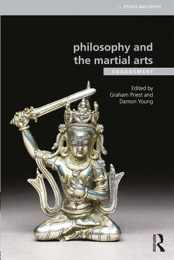 Philosophy and the Martial Arts Engagement book cover