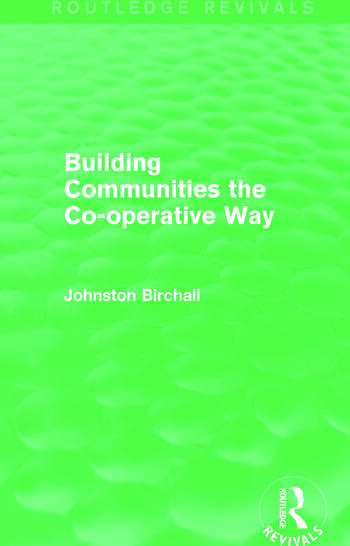 Building Communities (Routledge Revivals) The Co-operative Way book cover
