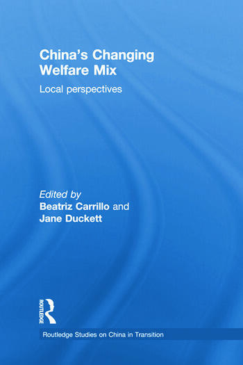 China's Changing Welfare Mix Local Perspectives book cover