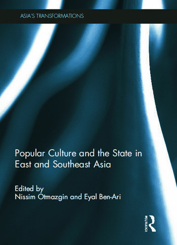 Popular Culture and the State in East and Southeast Asia book cover