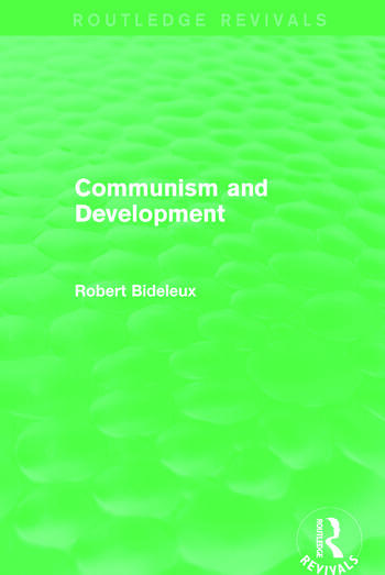Communism and Development (Routledge Revivals) book cover
