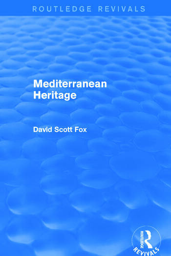 Mediterranean Heritage (Routledge Revivals) book cover