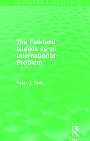 The Falkland Islands as an International Problem (Routledge Revivals) book cover