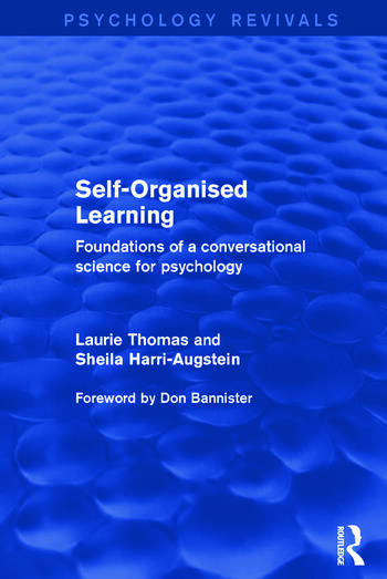 Self-Organised Learning Foundations of a Conversational Science for Psychology book cover